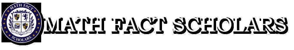 Math Fact Scholars